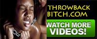 Throw Back Bitch