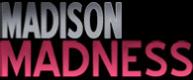 Madison Madness